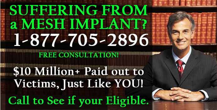 Call Transvaginal Mesh Lawyers & Attorney Hotline - Free consultation - Mesh Lawsuit